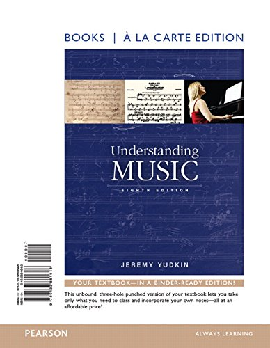 9780134174662: Understanding Music , Books a la Carte Edition Plus REVEL -- Access Card Package (8th Edition)