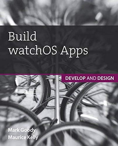9780134175171: Build Watchkit Apps: Develop and Design