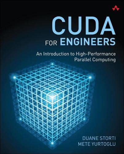 9780134177410: CUDA for Engineers: An Introduction to High-Performance Parallel Computing