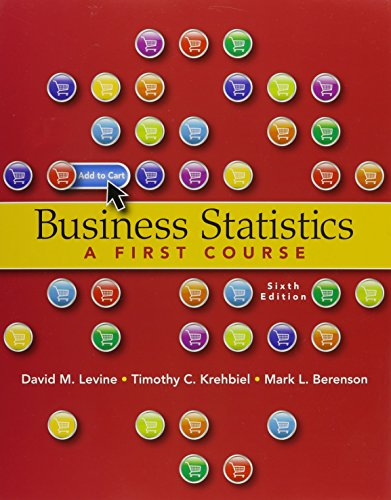 Business Statistics: A First Course plus MyStatLab and PHStat with Pearson eText -- Access Card ...