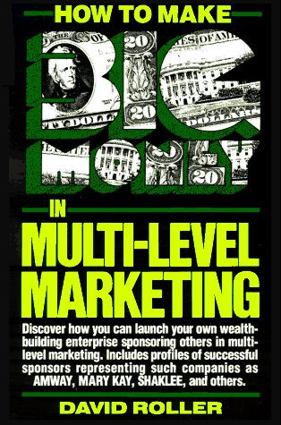9780134178660: How to Make Big Money in Multi-Level Marketing