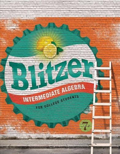 Intermediate Algebra for College Students (7th Edition): Robert F. Blitzer