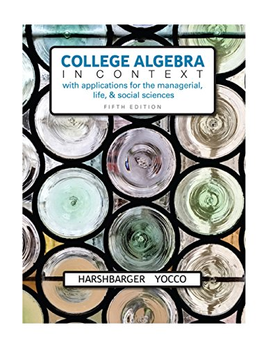 9780134179025: College Algebra in Context with Applications for the Managerial, Life, and Social Sciences (5th Edition)