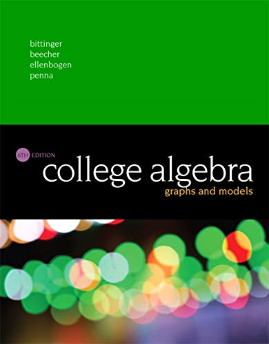 9780134179032: College Algebra: Graphs and Models (6th Edition)