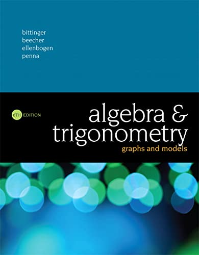 9780134179049: Algebra and Trigonometry: Graphs and Models (6th Edition)