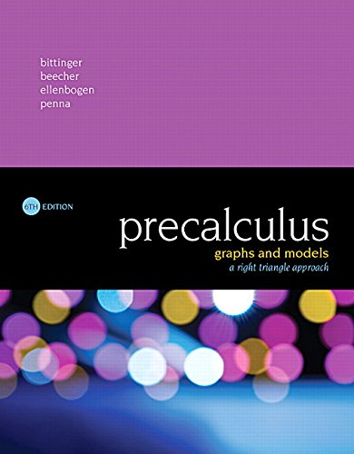 9780134179056: Precalculus: Graphs and Models, A Right Triangle Approach (6th Edition)