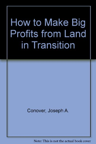 9780134180120: How to Make Big Profits from Land in Transition