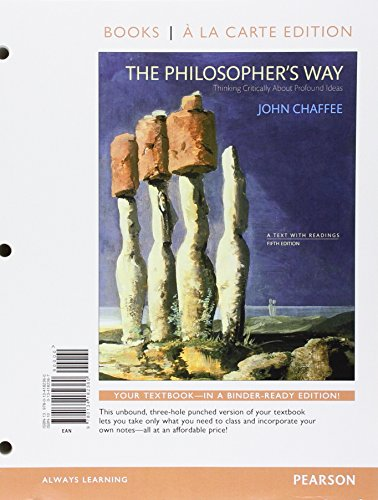 9780134182360: The Philosopher's Way: Thinking Critically About Profound Ideas, Books a la Carte Edition (5th Edition)