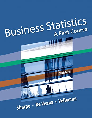 9780134182445: Business Statistics: A First Course (3rd Edition)