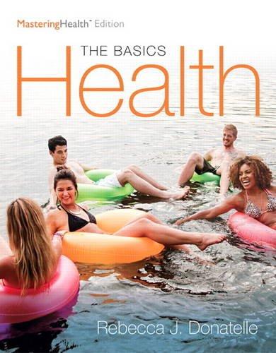 9780134183268: Health: The Basics, The Mastering Health Edition (12th Edition)