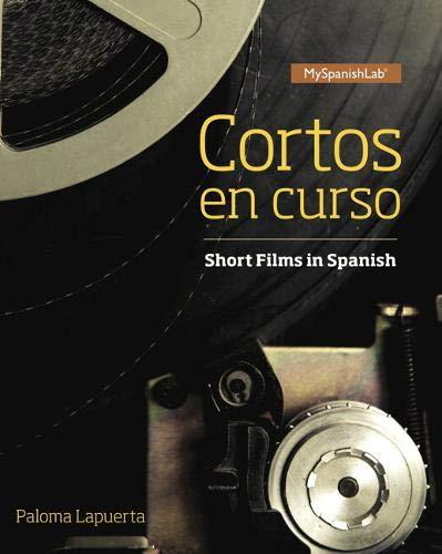 9780134184173: Cortos En Curso, Short Films in Spanish - Access Card - For MySpanishLab (Multi Semester)