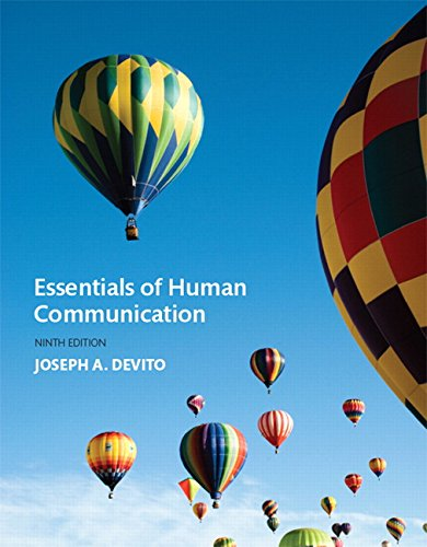 9780134184951: Essentials of Human Communication (9th Edition)
