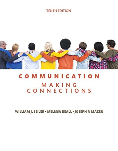 9780134184975: Communication: Making Connections (10th Edition)