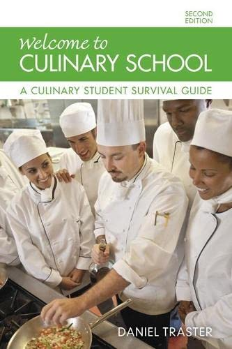 9780134185651: Welcome to Culinary School: A Culinary Student Survival Guide (2nd Edition)