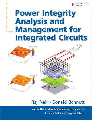 9780134185958: Power Integrity Analysis and Management for Integrated Circuits (paperback) (Prentice Hall PTR Signal Integrity Library)