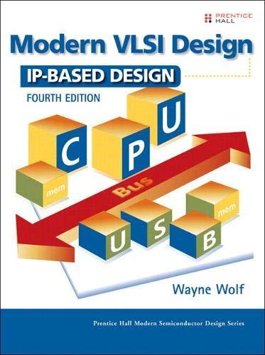 9780134186047: Modern VLSI Design: IP-Based Design