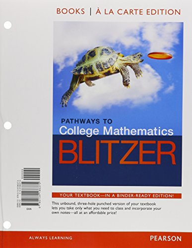 9780134186375: Pathways to College Mathematics, Books a la Carte Edition