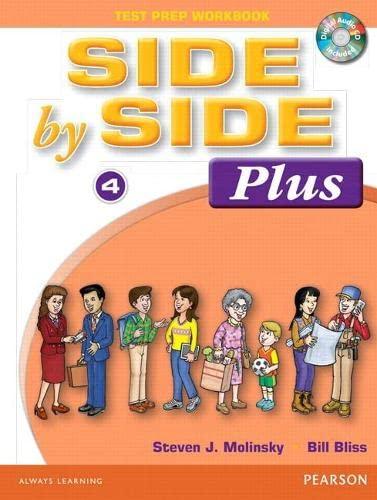 Side by Side 4 Plus Test Prep Workbook: Molinsky, Steven J.; Bliss, Bill