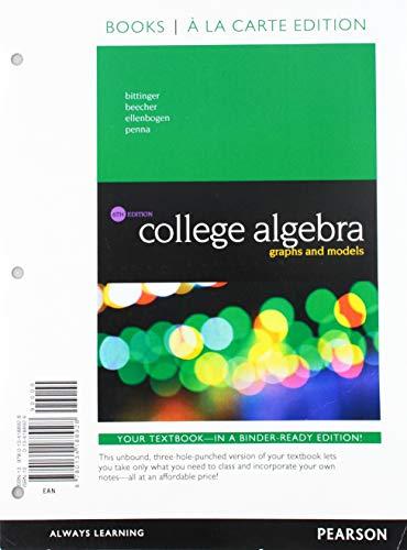 9780134188928: College Algebra: Graphs and Models, Books a la Carte Edition (6th Edition)