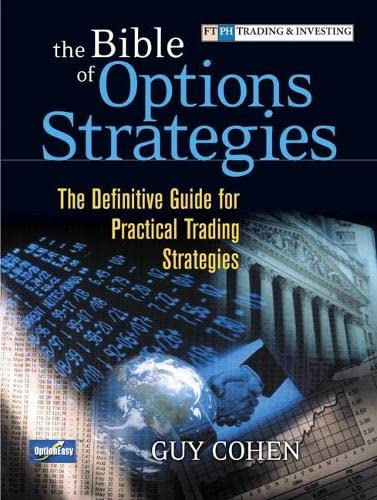 9780134190167: The Bible of Options Strategies: The Definitive Guide for Practical Trading Strategies (paperback)