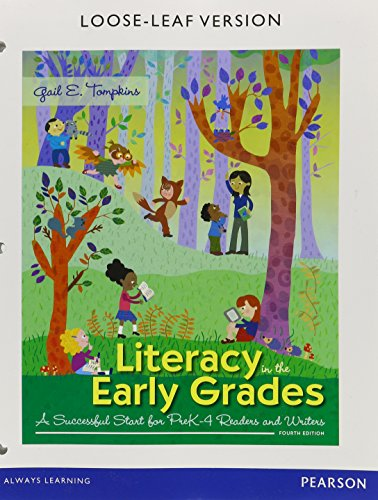 9780134192260: Literacy in the Early Grades: A Successful Start for PreK-4 Readers and Writers, Enhanced Pearson eText with Loose-Leaf Version -- Access Card Package ... and Spelling Instruction (4th Edition)