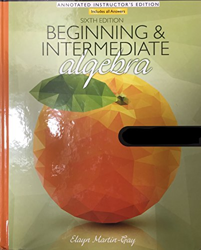 9780134194202: Beginning and Intermediate Algebra - Annotated Instructor's Edition