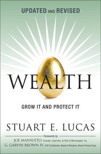 9780134194653: Wealth: Grow It and Protect It, Updated and Revised (paperback)