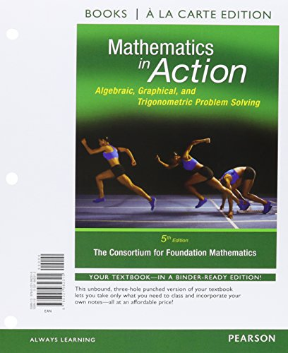 9780134195742: Mathematics in Action: Algebraic, Graphical, and Trigonometric Problem Solving a la Carte Plus MyLab Math w/eText - Access Card Package (5th Edition)