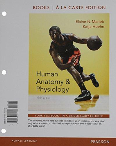 9780134195988: Human Anatomy & Physiology 10th ed. + Human Anatomy ...