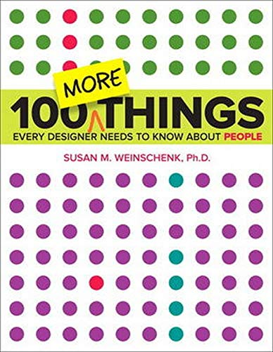 9780134196039: 100 More Things Every Designer Needs to Know About People