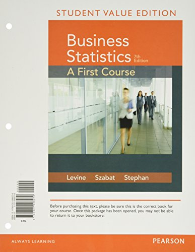 9780134196367: Business Statistics: A First Course Student Value Edition with PHStat (7th Edition)