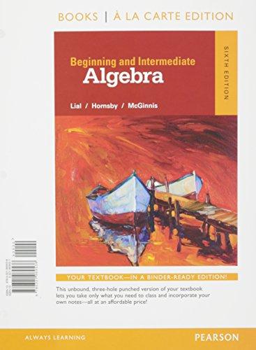 9780134197340: Beginning and Intermediate Algebra a la Carte -- Access Card Package (6th Edition)