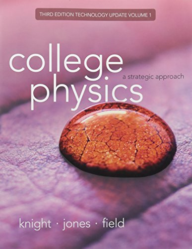 9780134201962: College Physics: A Strategic Approach Technology Update Volume 1 (Chapters 1-16) (3rd Edition)