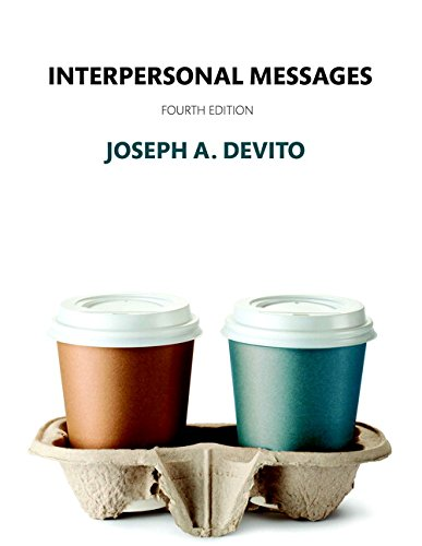 9780134202044: Interpersonal Messages (4th Edition)
