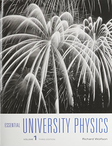 9780134202709: Essential University Physics (3rd Edition)