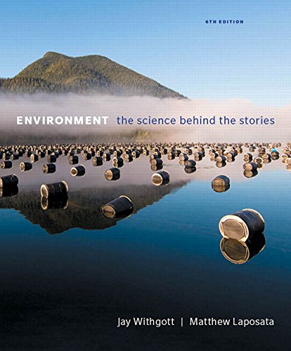 9780134204888: Environment: The Science Behind the Stories (Masteringenvironmentalsciences)