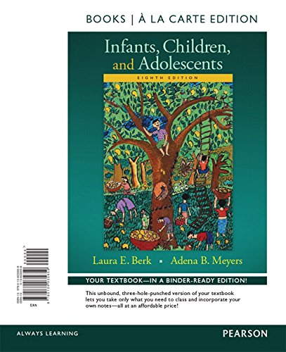 9780134205045: Infants, Children, and Adolescents, Books a la Carte Edition Plus REVEL -- Access Card Package, 8/e (8th Edition)