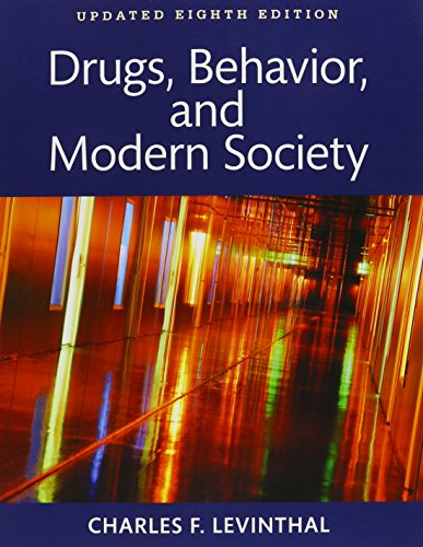 9780134206196: Drugs, Behavior, and Modern Society , Books a la Carte Plus REVEL -- Access Card Package (8th Edition)