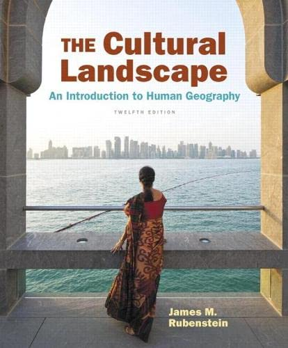 9780134206233: The Cultural Landscape: An Introduction to Human Geography (12th Edition)