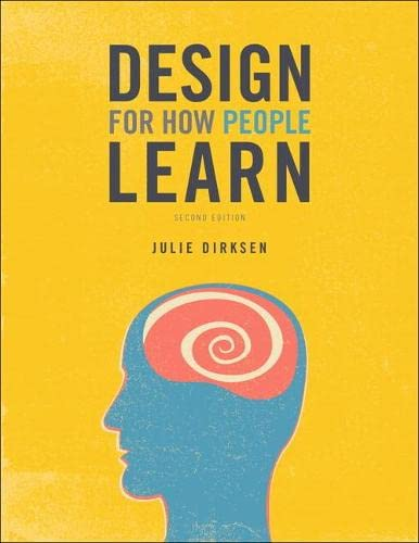 9780134211282: Design for How People Learn (2nd Edition) (Voices That Matter)