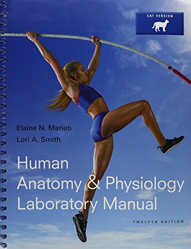 human anatomy and physiology lab manual cat version Buy human anatomy & physiology laboratory manual, cat version 12 by elaine n marieb, lori a smith (isbn: 9780321971357) from amazon's book store everyday low prices and free delivery on eligible orders.