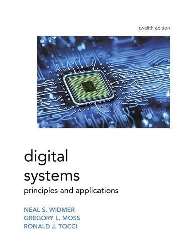 Digital Systems (12th Edition): Tocci, Ronald; Widmer,