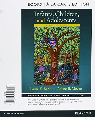 Infants, Children, and Adolescents, Books a la Carte Plus NEW MyDevelopmentLab -- Access Card ...
