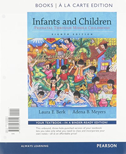 9780134222172: Infants and Children: Prenatal through Middle Childhood, Books a la Carte Plus NEW MyLab Human Development -- Access Card Package (8th Edition)