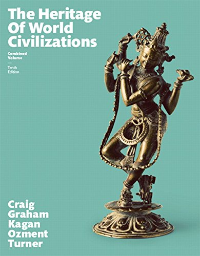 9780134224923: The Heritage of World Civilizations: Combined Volume Plus NEW MyHistoryLab for World History -- Access Card Package (10th Edition)