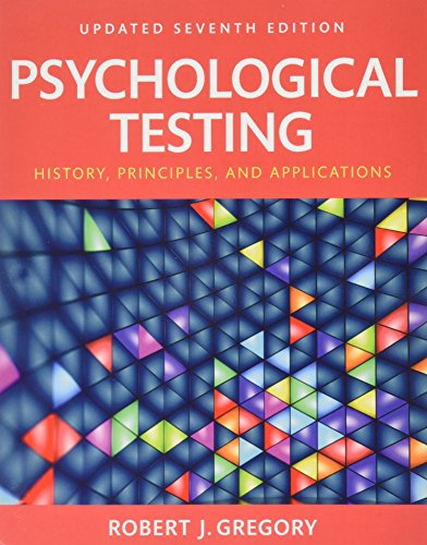 REVEL for Psychological Testing: History, Principles and: Robert J. Gregory