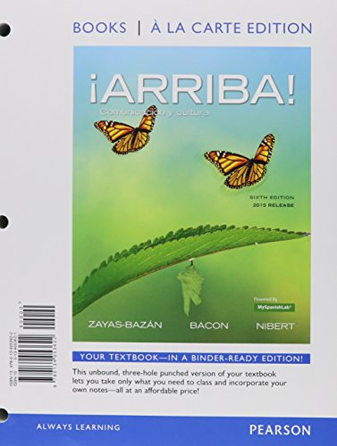 9780134225845: ¡Arriba!: comunicación y cultura, 2015 Release, Books a la Carte Edition plus MyLab Spanish -- Access Card Package (6th Edition)