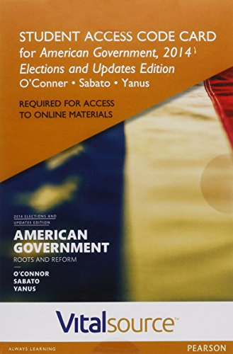 9780134228464: VitalSource Edition for American Government, 2014 Elections and Updates Edition -- Access Card (12th Edition)