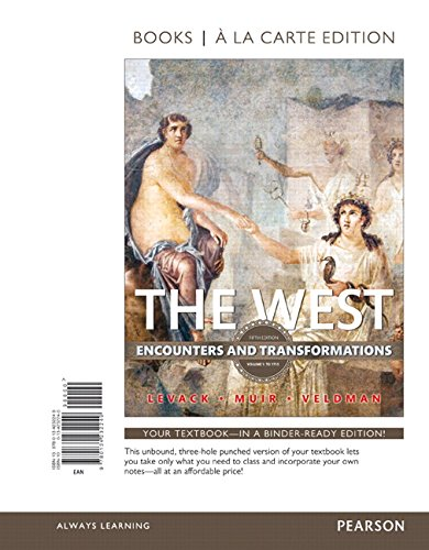 9780134232249: The West: Encounters and Transformations, Volume 1, Books a la Carte Edition (5th Edition)