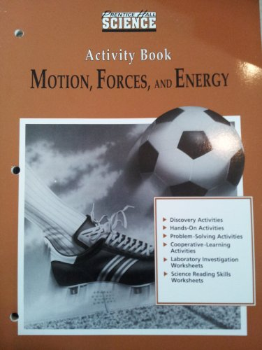 9780134232782: Motion, Forces, and Energy